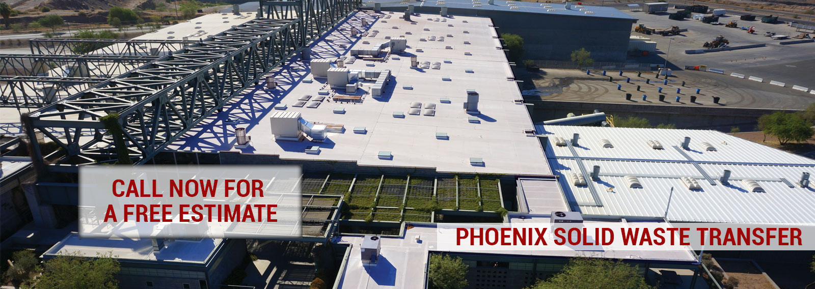 City of Phoenix Solid Waste Transfer Foam Roofed